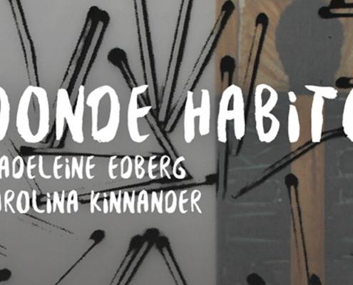 Donde Habito – Madeleine Edberg y Karolina Kinnader