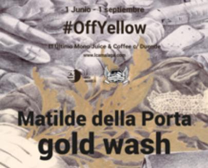 Off Yellow Gold Wash, Matilde della Porta